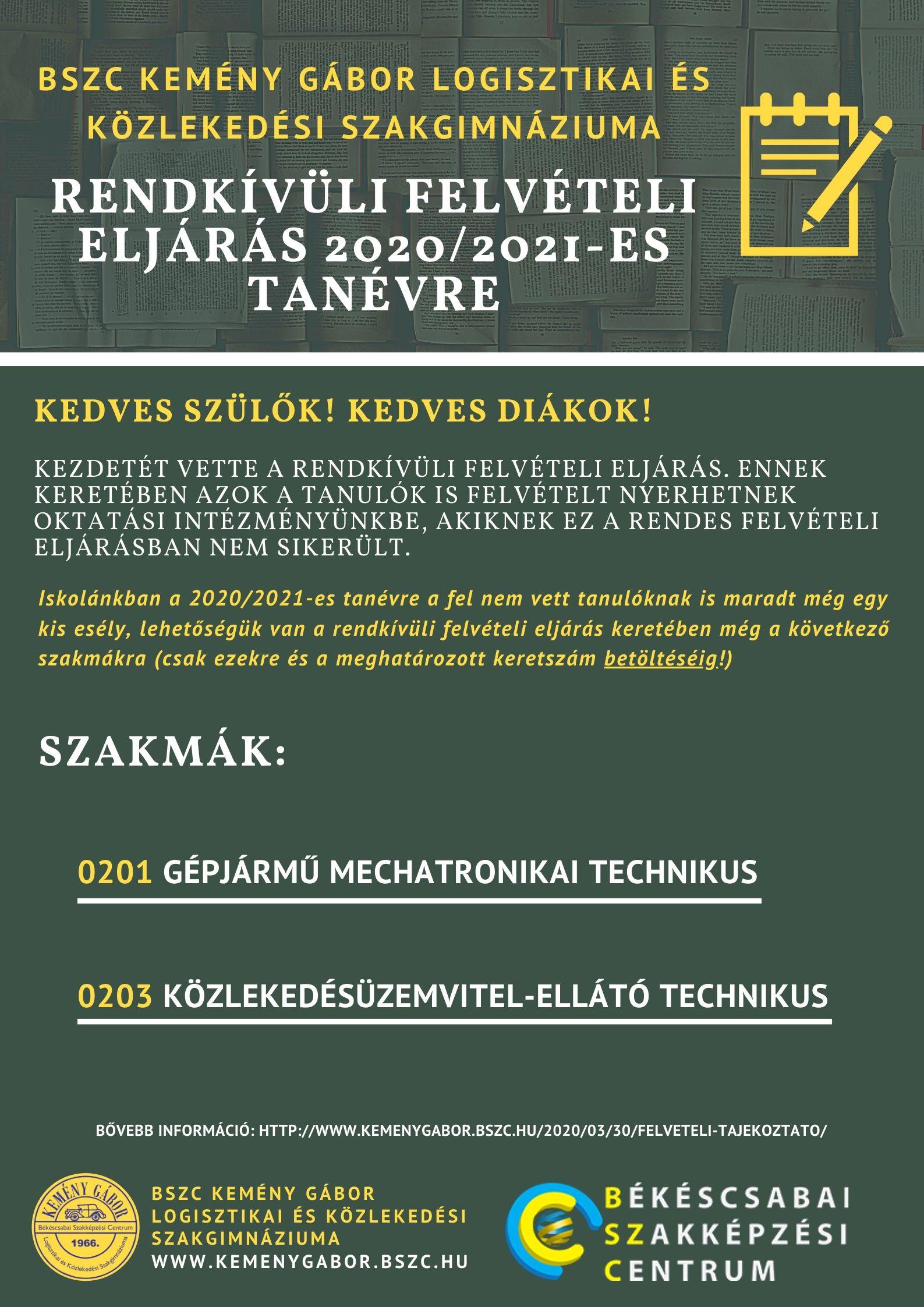 Plakát [rednkívüli felvételi eljárás 2020/2021-es tanévre]